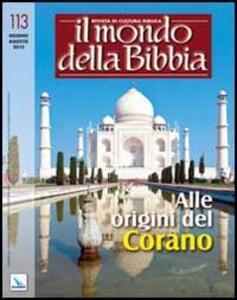 Il mondo della Bibbia (2012). Vol. 3: Alle origini del Corano. - copertina
