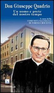 Don Giuseppe Quadrio. Un uomo e prete del nostro tempo - copertina
