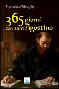 Libro 365 giorni con sant'Agostino Francesco Trisoglio