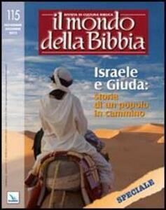 Il mondo della Bibbia (2012). Vol. 5: Israele e Giuda: storia di un popolo in cammino.