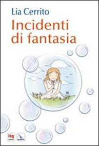 Incidenti di fantasia
