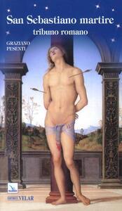 San Sebastiano martire tribuno romano