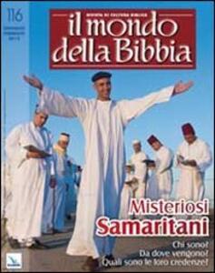 Il mondo della Bibbia (2013). Vol. 1: Misteriosi Samaritani. - copertina