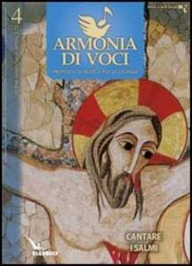 Armonia di voci (2012). Vol. 4: Cantare i Salmi. - copertina