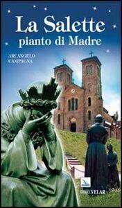 Libro La Salette pianto di Madre Arcangelo Campagna