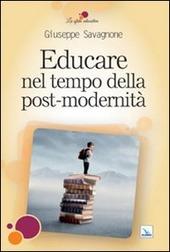 Educare nel tempo della post-modernità