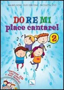 Do Re Mi piace cantare! Con CD Audio. Vol. 2.pdf