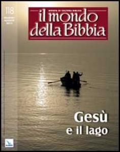Libro Il mondo della Bibbia (2013). Vol. 3: Gesù e il lago.