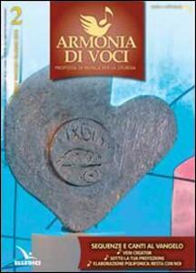 Armonia di voci (2013). Con CD Audio formato MP3. Vol. 2: Sequenze e canti al Vangelo. - copertina
