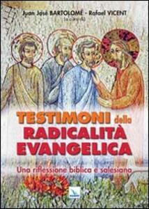 Testimoni della radicalità evangelica. Una riflessione biblica e salesiana - copertina