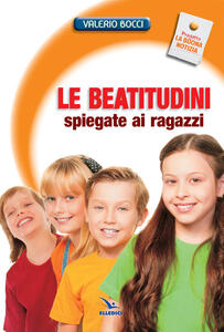 Le Beatitudini spiegate ai ragazzi - Valerio Bocci - copertina