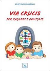 Via crucis per ragazzi e famiglie