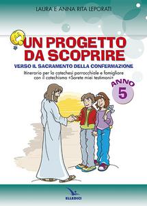 Libro Progetto da scoprire, per la 5ª classe. Quaderno Laura Leporati , Anna R. Leporati