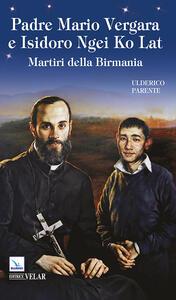 Padre Mario Vergara e Isidoro Ngei Ko Lat - Ulderico Parente - copertina