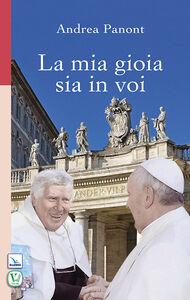 Libro La mia gioia sia in voi Andrea Panont