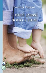 I miei passi sono i tuoi - Andrea Panont - copertina
