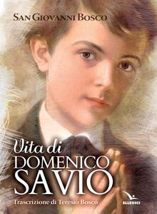 Vita di san Domenico Savio - Bosco Giovanni (san) - copertina