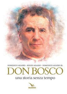 Don Bosco. Una storia senza tempo