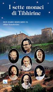 I sette monaci di Tibhirine