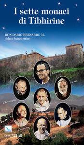 Libro I sette monaci di Tibhirine Vittorio Peri