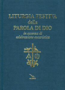 Liturgia festiva della Parola di Dio in assenza di celebrazione eucaristica - copertina