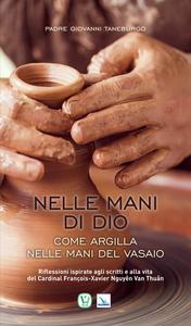 Libro Come argilla nelle mani del vasaio Vittorio Peri