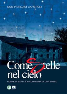 Libro Come stelle nel cielo P. Luigi Cameroni
