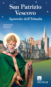 Libro San Patrizio vescovo Graziano Pesenti