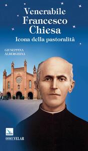 Venerabile Francesco Chiesa. Icona della pastoralità