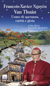 Foto Cover di Francois-Xavier Nguyen Van Thuan, Libro di  edito da Elledici