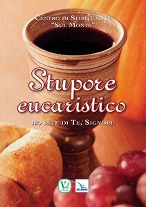 Foto Cover di Stupore eucaristico, Libro di  edito da Elledici