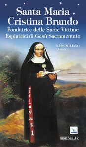 Libro Santa Maria Cristina Brando Massimiliano Taroni