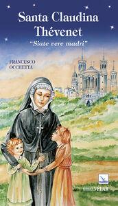 Libro Santa Claudina Thévenet. «Siate vere madri» Francesco Occhetta