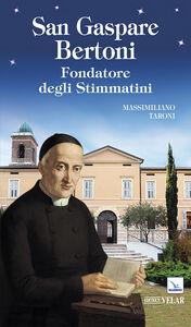 Libro San Gaspare Bertoni Massimiliano Taroni