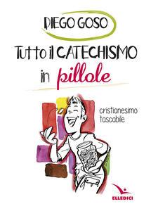 Tutto il catechismo in pillole