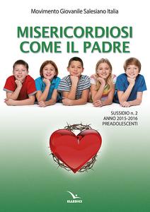 Libro Misericordiosi come il padre. Vol. 2: Preadolescenti.