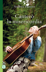 Foto Cover di Canterò la misericordia, Libro di Andrea Panont, edito da Elledici