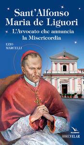 Libro Sant'Alfonso Maria de Liguori Ezio Marcelli