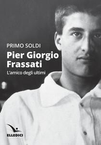 Pier Giorgio Frassati - Primo Soldi - copertina