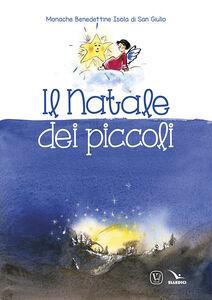 Foto Cover di Il Natale dei piccoli, Libro di  edito da Elledici