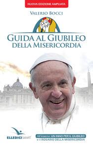 Libro Guida al Giubileo della misericordia Valerio Bocci
