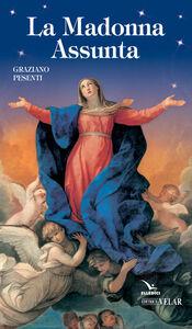 Libro La Madonna Assunta Graziano Pesenti