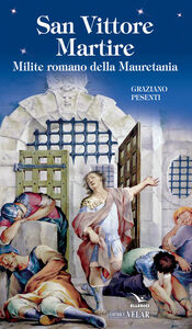 Foto Cover di San Vittore martire, Libro di Graziano Pesenti, edito da Elledici