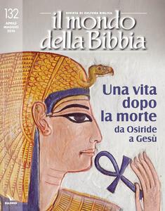 Il mondo della Bibbia (2016). Vol. 132 - copertina