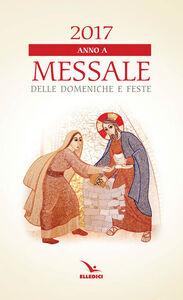Libro Messale delle domeniche e feste 2017