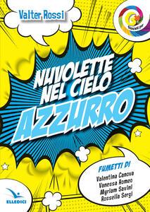 Nuvolette nel cielo azzurro - Valter Rossi - copertina