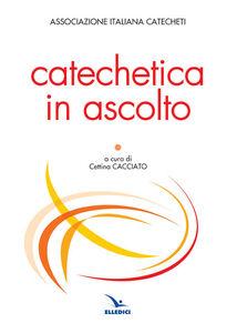 Libro Catechetica in ascolto