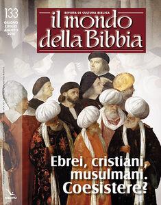Foto Cover di Il mondo della Bibbia (2016). Vol. 133, Libro di  edito da Elledici