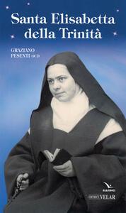 Santa Elisabetta della Trinità - Graziano Pesenti - copertina