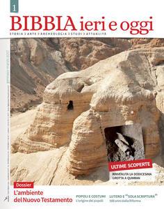 Bibbia ieri e oggi (2017). Vol. 1